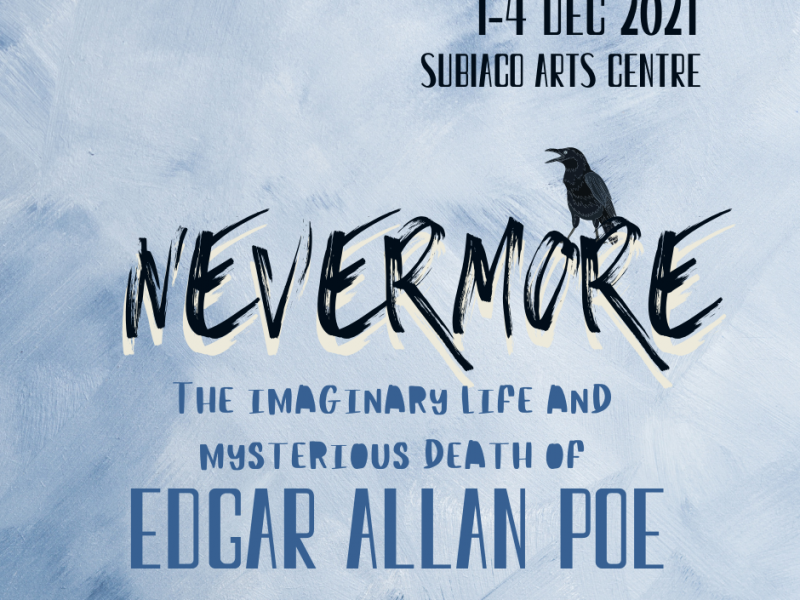 Nevermore – The Imaginary Life and Mysterious Death of Edgar Allan Poe
